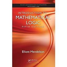 Introduction to Mathematical Logic (Discrete Mathematics and Its Applications) (English Edition)