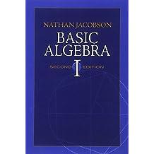 Basic Algebra I: Second Edition