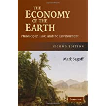 The Economy of the Earth: Philosophy, Law, and the Environment (Cambridge Studies in Philosophy and Public Policy) (English Edition)