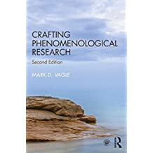 Crafting Phenomenological Research (English Edition)