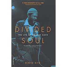 Divided Soul: The Life Of Marvin Gaye (Da Capo Paperback) (English Edition)