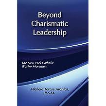 Beyond Charismatic Leadership: New York Catholic Women's Movement (English Edition)