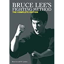 Bruce Lee's Fighting Method: The Complete Edition (English Edition)