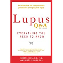 Lupus Q&A: Everything You Need to Know, Revised Edition (English Edition)