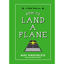 How to Land a Plane (English Edition)