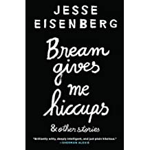 Bream Gives Me Hiccups: & Other Stories (English Edition)