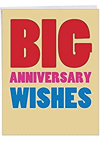 J2722ANG Jumbo Anniversary Card: Big Anniversary Wishes With Envelope (Extra Large Version: 8.5'' x 11'')
