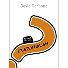 Existentialism: All That Matters (English Edition)