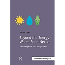 Beyond the Energy–Water–Food Nexus: New Strategies for 21st-Century Growth (DoShorts) (English Edition)