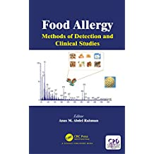 Food Allergy: Methods of Detection and Clinical Studies (English Edition)