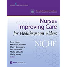 NICHE: Nurses Improving Care for Healthsystem Elders (English Edition)