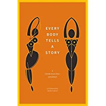 Every Body Tells a Story: A Craniosacral Journey (English Edition)