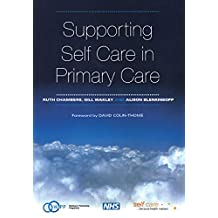 Supporting Self Care in Primary Care: The Epidemiologically Based Needs Assessment Reviews, Breast Cancer - Second Series (English Edition)
