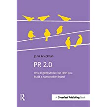 PR 2.0: How Digital Media Can Help You Build a Sustainable Brand (DoShorts) (English Edition)