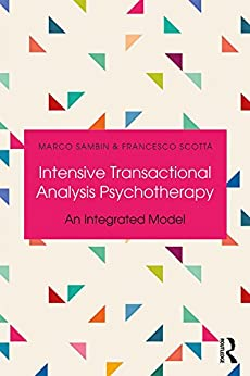 """Intensive Transactional Analysis Psychotherapy: An Integrated Model (English Edition)"",作者:[Sambin, Marco, Scotta, Francesco]"
