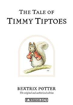 """The Tale of Timmy Tiptoes (Beatrix Potter Originals Book 12) (English Edition)"",作者:[Potter, Beatrix]"