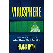 Virusphere: Explains the science behind the coronavirus outbreak (English Edition)