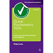 IQ and Psychometric Tests: Assess Your Personality Aptitude and Intelligence (Testing Series) (English Edition)