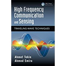 High Frequency Communication and Sensing: Traveling-Wave Techniques (Devices, Circuits, and Systems Book 35) (English Edition)