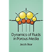 Dynamics of Fluids in Porous Media (Dover Civil and Mechanical Engineering) (English Edition)