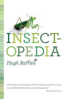 """Insectopedia (English Edition)"",作者:[Raffles, Hugh]"