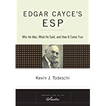 Edgar Cayce's ESP: Who He Was, What He Said, and How it Came True (Tarcher Lives of the Masters) (English Edition)