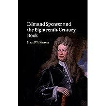 Edmund Spenser and the Eighteenth-Century Book (English Edition)