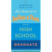 The American Heritage Dictionary Define-a-Thon for the High SchoolGraduate (English Edition)