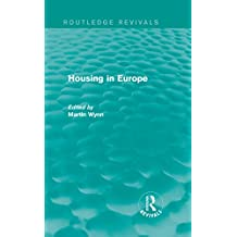 Routledge Revivals: Housing in Europe (1984) (English Edition)