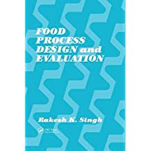 Food Process Design and Evaluation (English Edition)
