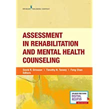 Assessment in Rehabilitation and Mental Health Counseling (English Edition)