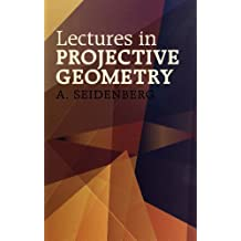 Lectures in Projective Geometry (Dover Books on Mathematics) (English Edition)