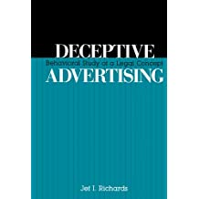 Deceptive Advertising: Behavioral Study of A Legal Concept (Routledge Communication Series) (English Edition)