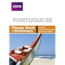 BBC PORTUGUESE PHRASE BOOK & DICTIONARY (Phrasebook) (English Edition)