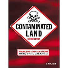 Contaminated Land: Problems and Solutions, Second Edition (English Edition)