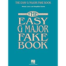The Easy G Major Fake Book (English Edition)