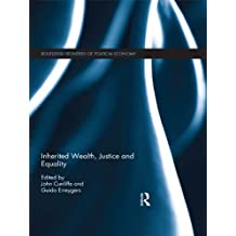 Inherited Wealth, Justice and Equality (Routledge Frontiers of Political Economy) (English Edition)