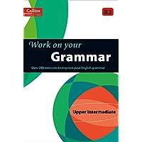 Grammar : B2 (Collins Work on Your…)