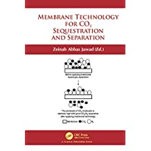 Membrane Technology for CO2 Sequestration (English Edition)
