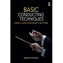 Basic Conducting Techniques (English Edition)