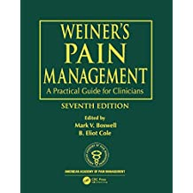 Weiner's Pain Management: A Practical Guide for Clinicians (Boswell, Weiner's Pain Management) (English Edition)