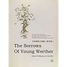 The Sorrows of Young Werther(I) 少年维特之烦恼(英文版) (English Edition)
