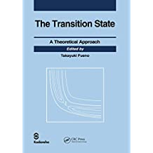 Transition State: A Theoretical Approach (English Edition)