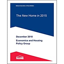 The New Home in 2015 (English Edition)