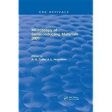 Microscopy of Semiconducting Materials 2001 (English Edition)