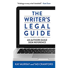 The Writer's Legal Guide, Fourth Edition (English Edition)