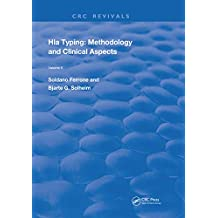 HLA Typing: Methodology and Clinical Aspects (Routledge Revivals Book 2) (English Edition)
