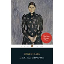 A Doll's House and Other Plays (Penguin Classics) (English Edition)