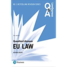 Law Express Question and Answer: EU Law (Law Express Questions & Answers) (English Edition)