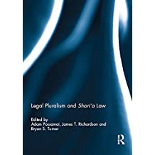 Legal Pluralism and Shari'a Law (English Edition)